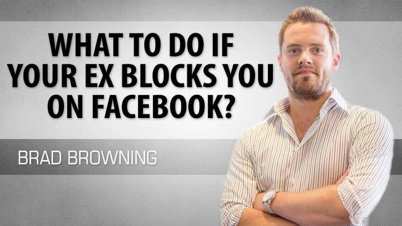 What to Do If Your Ex Blocks You on Facebook