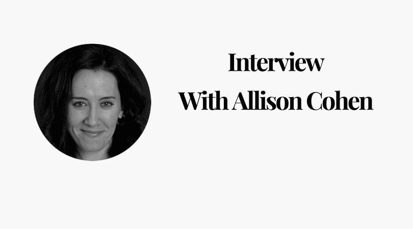 Interview with Allison Cohen