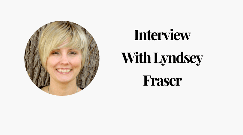 Interview with Lyndsey Fraser
