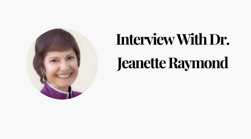 Interview With Dr. Jeanette Raymond