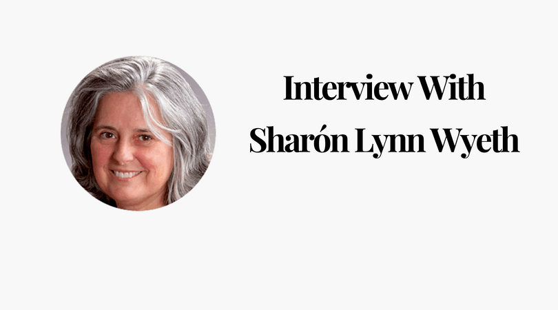 Interview With Sharón Lynn Wyeth